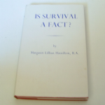 Psychic press Is Survival a Fact by Margaret Lillian Hamilton Hardbook
